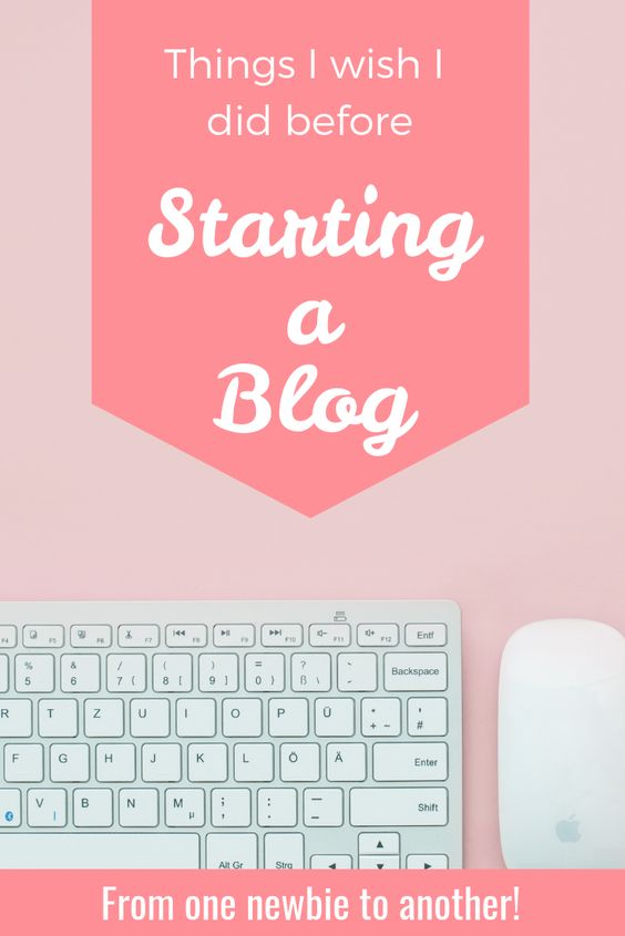 things i wish i did before starting a blog beginner learning newbie