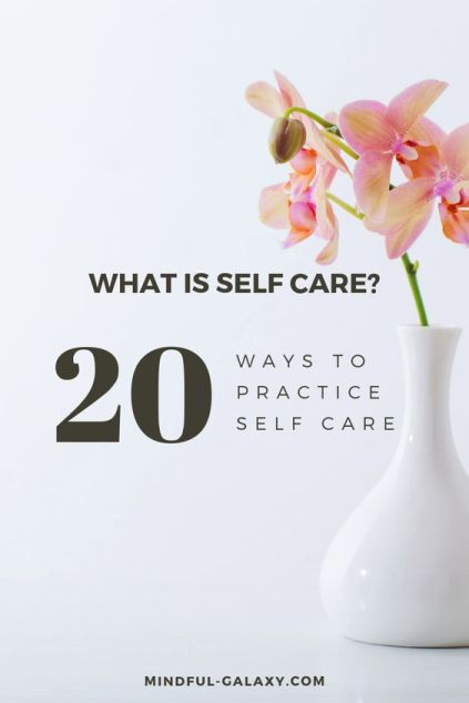 what is self care. practicing self care, twenty ways to do it in under 5 minutes