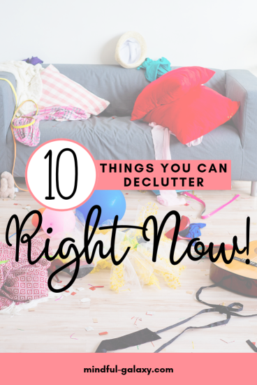 ten things you can declutter right now even if you don't have the time